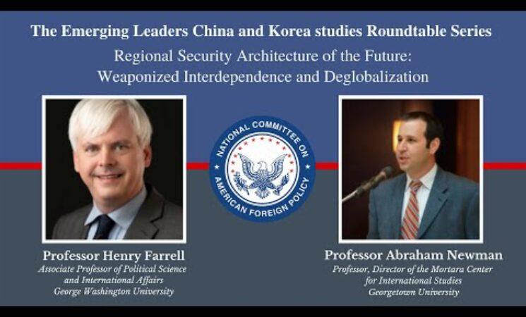 Watch: Weaponized Interdependence & Deglobalization